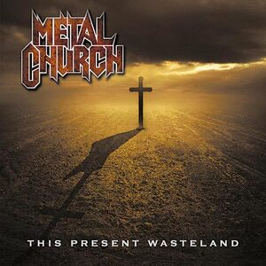 "METAL CHURCH ""This Present Wasteland"" /Autographed CD/"