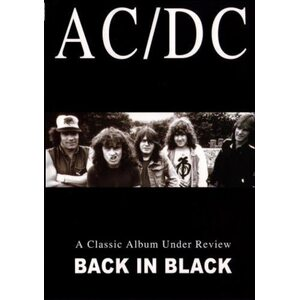 "AC/DC ""Back In Black – A Classic Album Under Review"" /DVD/"