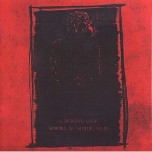 DISPERSIVE LIGHT / SUMMONS OF SHINING RUINS /Split CD/