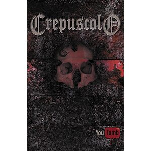 "CREPUSCOLO ""You Tomb"" /Ltd. MC/"